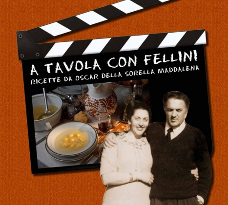 """AT THE TABLE WITH FELLINI"" by Maddalena Fellini"